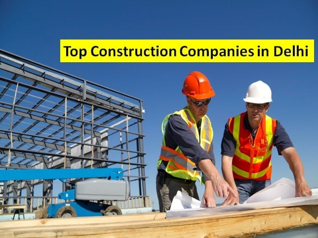 list of top construction companies in delhi ncr gurugram and noida