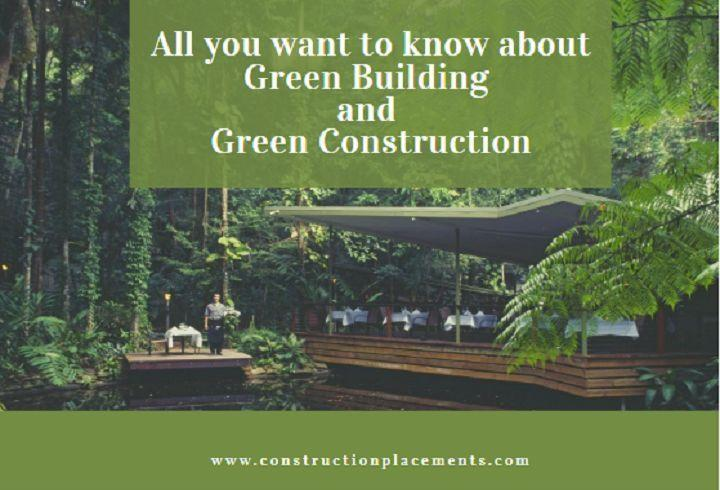 Green Building and Green Construction