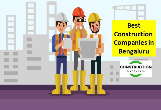 List of The Best Construction Companies In Bengaluru